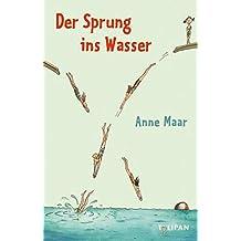 Der Sprung ins Wasser: Erzählungen (Kinderroman)