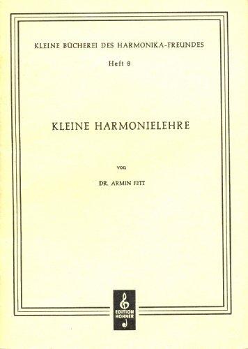 Kleine Bücherei des Harmonika-Freundes: Kleine Harmonielehre. Heft 8.