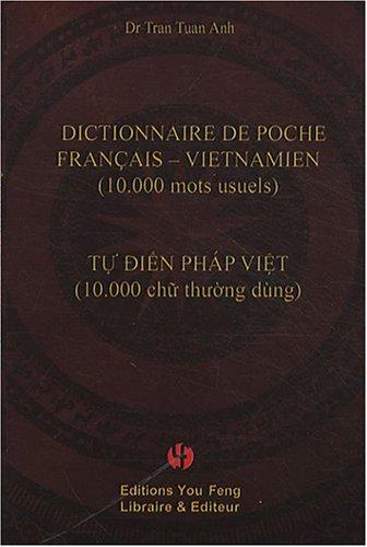 Dictionnaire de poche français-vietnamien : (10 000 mots usuels)