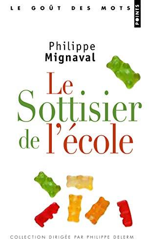 Le Sottisier de l'école par Philippe Mignaval