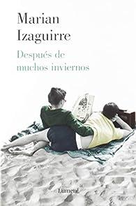 Después de muchos inviernos par Marian Izaguirre