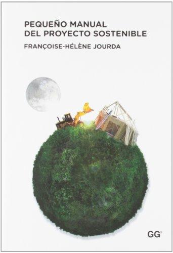 Pequeño manual del proyecto sostenible por Françoise-Hélène Jourda