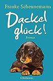 Dackelglück: Dackel Herkules 5 - Roman - Frauke Scheunemann