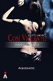 Questo Amore Così Violento (#OSSESSIONE Vol. 1) (Italian Edition)
