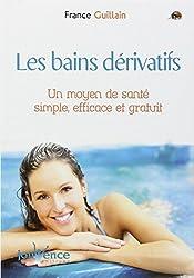 Les Bains dérivatifs : Un Moyen de santé simple, efficace et gratuit