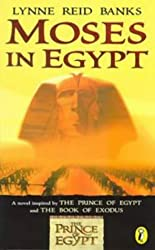 Moses in Egypt: A Novel Inspired by the Film the