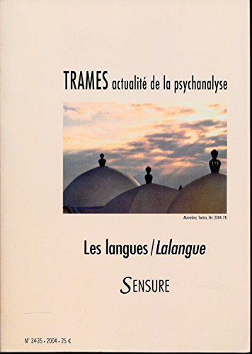 Trames N° 34 et 35 , Septembre 2004 : Les langues / LaLangue , Sensure