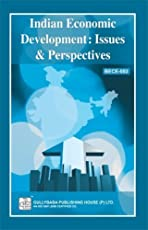 BECE-002 Indian Economic Development: Issues And Perspectives