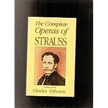 Complete Operas Of Strauss