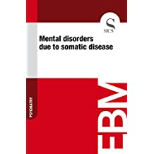 Mental Disorders Due to Somatic Disease