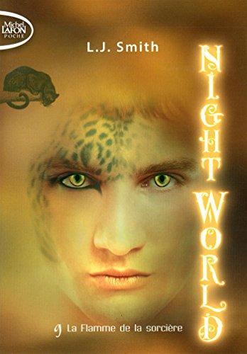 Night World, Tome 9 : La flamme de la sorcière
