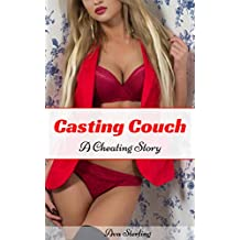 Casting Couch: A Cheating Story (English Edition)