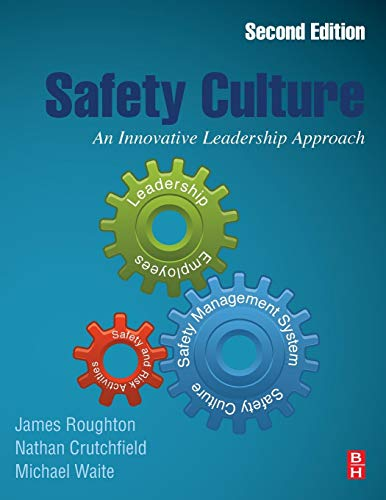 Safety Culture: An Innovative Leadership Approach