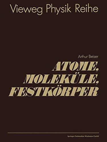 Atome, Molekule, Festkorper (German Edition)