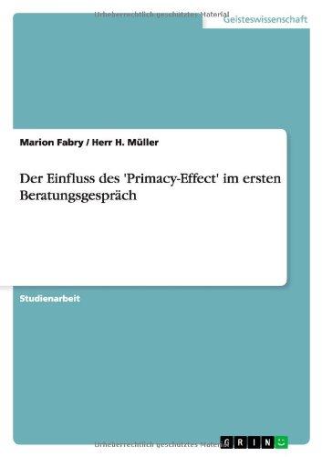 Der Einfluss des 'Primacy-Effect' im ersten Beratungsgespräch