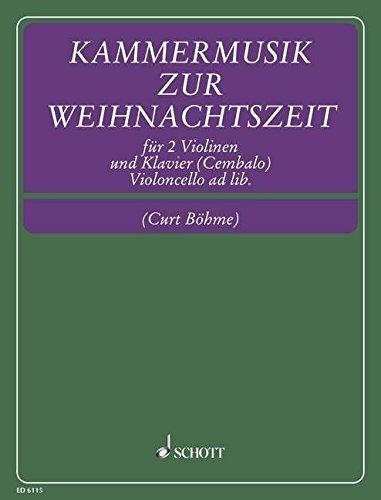 Kammermusik zur Weihnachtszeit: 2 Violinen und Klavier; Violoncello ad libitum (solistisch oder chorisch). Partitur und Stimmen.