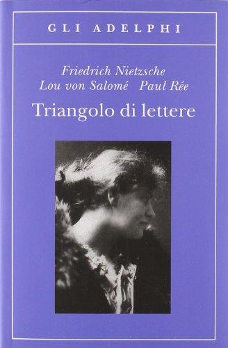 Triangolo di lettere (Gli Adelphi) por Friedrich Nietzsche