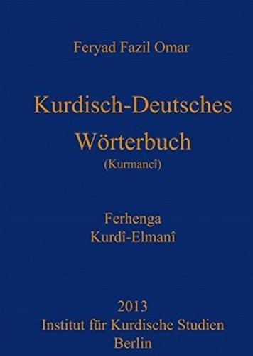 Kurdisch-Deutsches Wörterbuch (Nordkurdisch/Kurmancî)