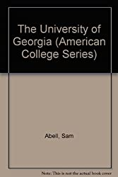 The University of Georgia (American College Series)