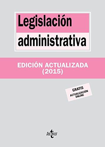 Legislación Administrativa - Edición 17 (Derecho - Biblioteca De Textos Legales) por Editorial Tecnos