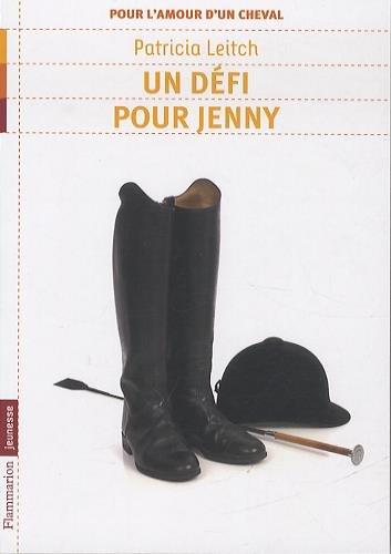 Pour l'amour d'un cheval, Tome 3 : Un défi pour Jenny