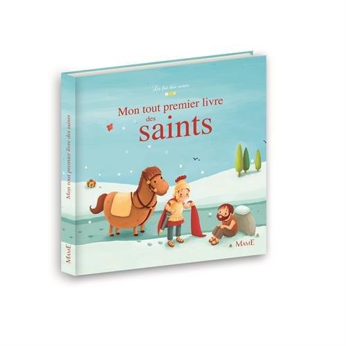 Mon tout premier livre des saints par Karine-Marie Amiot, Gretchen Von S