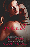 Need (Need Series Book 1)