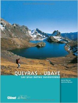 Queyras - Ubaye : Les plus belles randonnes de Jrme Renac,Anne Renac ( 22 avril 2009 )