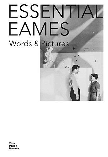 Essential Eames: Words & Pictures par Carla Hartman