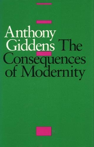 The Consequences of Modernity por Anthony Giddens