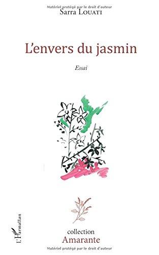 L'envers du jasmin: Essai Littéraire