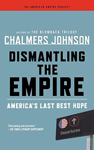 Aep: Dismantling The Empire (American Empire Project)