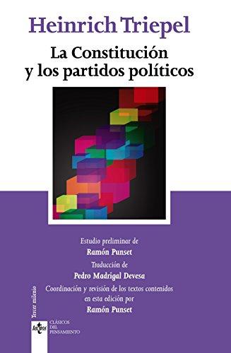 La Constitución y los partidos políticos (Clásicos - Clásicos Del Pensamiento) por Heinrich Triepel