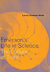 Emerson's Life in Science: The Culture of Truth