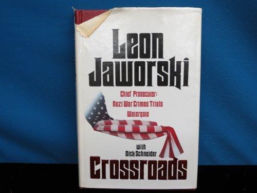 Crossroads by Leon Jaworski (1981-03-03)