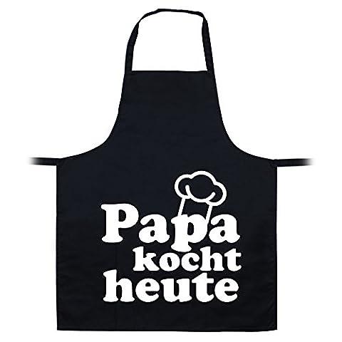 Papa kocht heute Motiv auf Kochschürze, Lustige Sprüche und Zitate, Spaß, witzig, Gartenschürze, Grillschürze, Unisex Schürze, viele Sprüche und Designs