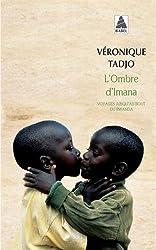 L'ombre d'Imana : Voyages jusqu'au bout du Rwanda