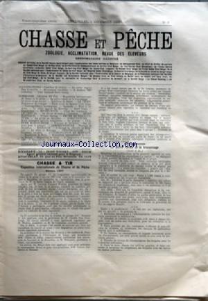 CHASSE ET PECHE [No 9] du 02/12/1906 - CHASSE ET TIR - EXPOSITION INTERNATIONALE DE CHASSE ET DE PECHE - ANVERS 1907 - LE BARON GASTON DE VINCK - L'AVOCAT FERNAND WALTON - M. CYRILLE VAN OVERBARGH - M. DE CONTRERAS - MM. GILSON ET JULIN - M. PELSENEER - M. FRANCOTTE - OCTAVE LESCHEVIN ET M. BENNERT - LE DR LEBRUN - LA POLICE RURALE ET LE BRACONNAGE - OPINION PAR P. MEGNIN - POUR LE CANICHE - M. C. WENDLAND - RODOLF KLOTZ