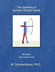 The Geometry of Summer Olympic Sports by M. Schottenbauer (2014-05-04)