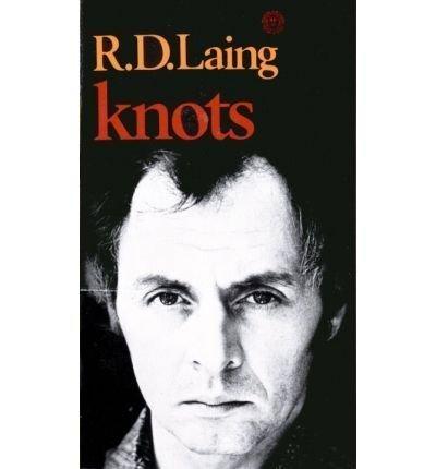 [KNOTS BY (AUTHOR)LAING, R. D.]KNOTS[PAPERBACK]04-12-1972