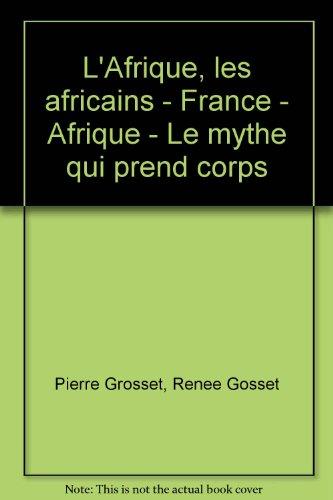 L'afrique, les africains 2 volumes