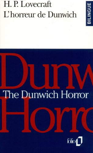 The Dunwich Horror - L'Horreur de Dunwich par Lovecraft