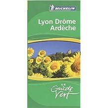 Lyon, Drôme, Ardèche de Michelin ( 1 mai 2006 )