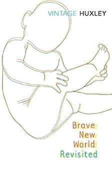 Brave New World Revisited von [Huxley, Aldous]