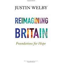 Reimagining Britain: Foundations for Hope