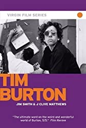 Tim Burton - Virgin Film by Smith, Jim, Matthews, J Clive published by Virgin Books (2007)