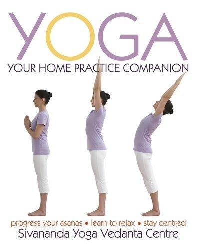 Yoga Your Home Practice Companion (Sivananda Yoga Vedanta Centre) by Sivananda Yoga Vedanta Centre(2010-01-14)