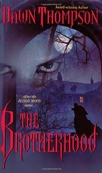 The Brotherhood (Blood Moon Book 2) by [Thompson, Dawn]