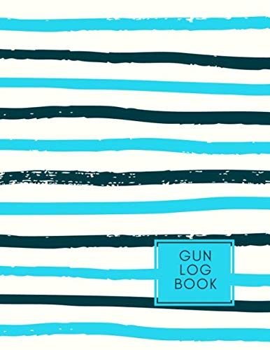 Gun Log Book: Inventory Logbook, Acquisition and Disposition Record Book, For Gun Insurance Record Keeping, All Guns Notebook Journal for Arms ... 120 Pages. (Firearms Logbook, Band 41) -