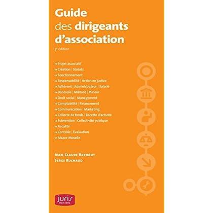 Guide des dirigeants d'association - 5e éd.